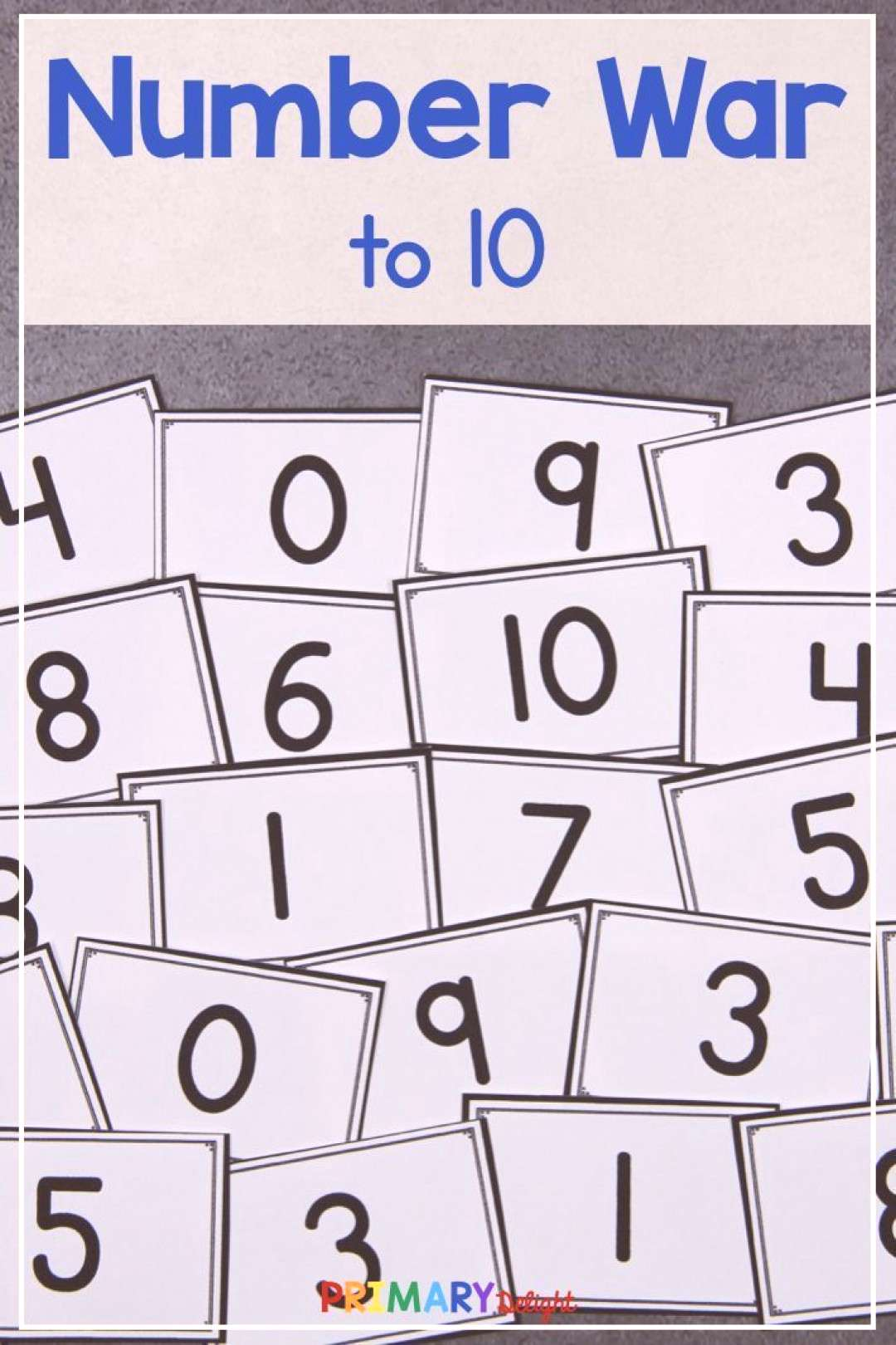Number War to 10 (A Number Sense Game) Build number sense and practice the numbers 0-120 with this